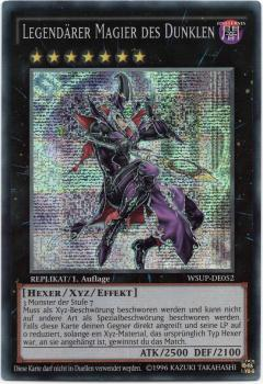 Legendärer Magier des Dunklen - WSUP-DE052 - Secret Rare - REPLIKAT/1. Auflage (Moderately Played)